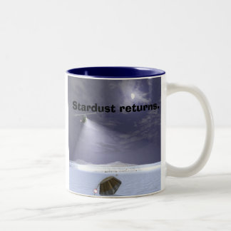 Stardust returns.,  Two-Tone coffee mug