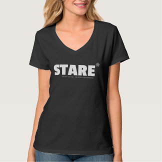 Stare at your own risk T-Shirt