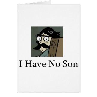 Staredad: I Have No Son Card