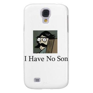 Staredad I Have No Son Samsung Galaxy S4 Case