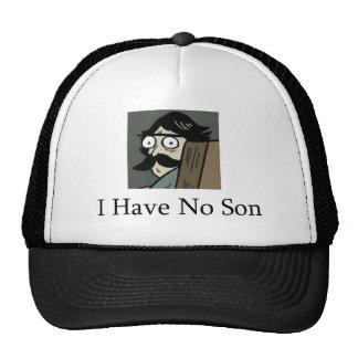 Staredad I Have No Son Trucker Hat