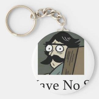 Staredad I Have No Son Key Chain