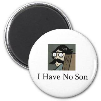 Staredad: I Have No Son Magnet