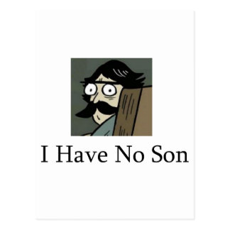 Staredad: I Have No Son Postcard