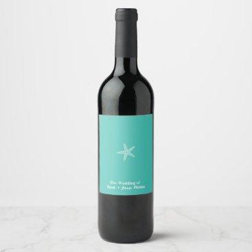 Beach Themed Starfish Aqua Teal Beach Wedding Wine Labels