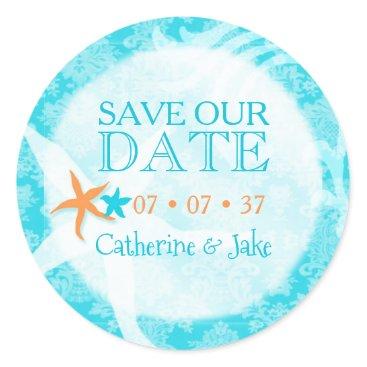 Beach Themed Starfish Dream Beach Wedding Save the Date Classic Round Sticker