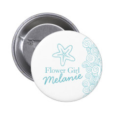 Starfish Flower Girl Aqua Wedding Pin / Button at Zazzle