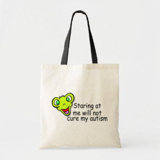 Staring At Me Will Not Cure Me Autism (Alien) Tote Bag