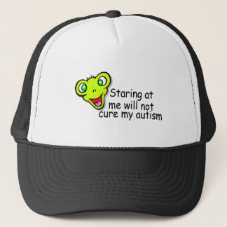 Staring At Me Will Not Cure Me Autism (Alien) Trucker Hat