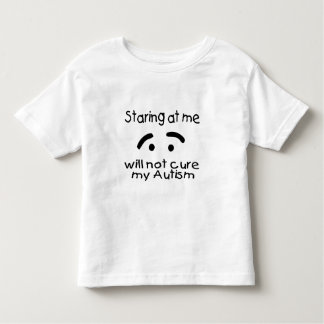 Staring At Me Will Not Cure My Autism (Face) Tee Shirt