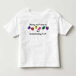 Staring won't cure my Autism!! T-shirt