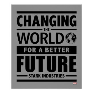 Stark Industries Changing The World Poster