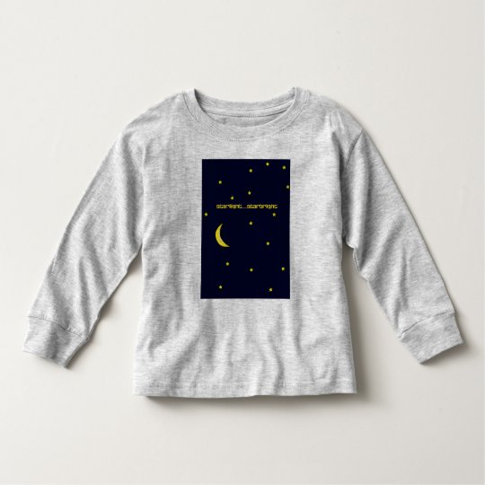 Starlight...Starbright Toddler T-shirt