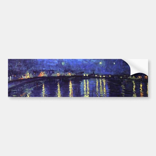 starry night over the rhone 1890 bumper stickers