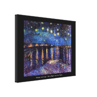 Starry night over the Rhone by Van Gogh Gallery Wrapped Canvas