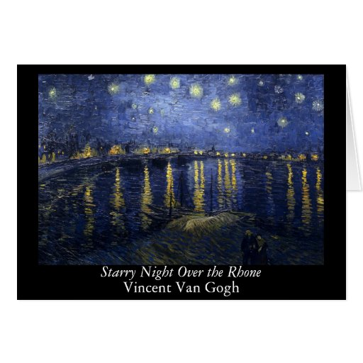 Starry Night Over the Rhone - Van Gogh (1888) Cards