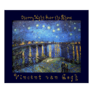 Starry Night Over the Rhone: Vincent van Gogh Poster