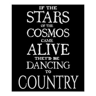 """""""STARS ALIVE"""" - Country - 24"""" x 20"""" Poster (Matte)"""