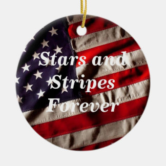 Stars and Stripes Forever  American Flag Round Ceramic Ornament