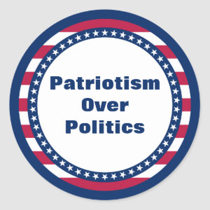 Stars and Stripes Patriotism Over Politics Classic Round Sticker