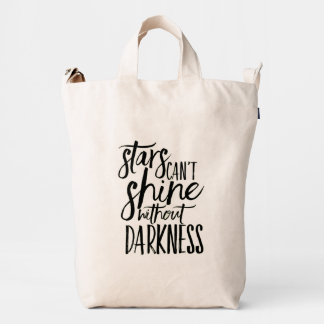 Stars Can't Shine Without Darkness Baggu Duck Bag Duck Canvas Bag