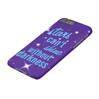 Stars can't shine without darkness phone case