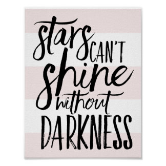 Stars Can't Shine Without Darkness Script Pink Poster