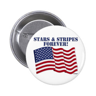 STARS & STRIPES FOREVER! BUTTON