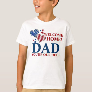 Stars/Stripes Hearts Welcome Home Dad T-Shirt