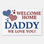 Stars/Stripes Hearts Welcome Home Daddy Lawn Sign