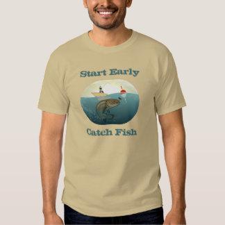 Start Early Catch Fish shirt