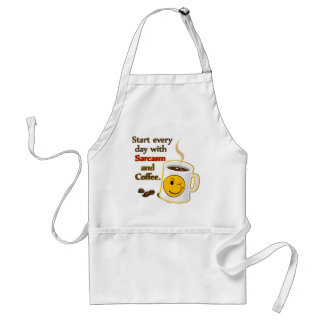Start every day with Sarcasm and Coffee Apron