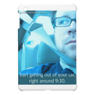 Start getting out of your car iPad Mini Cover