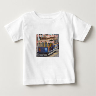 Start Here! San Francisco Cable Cars Trolley Cars Baby T-Shirt