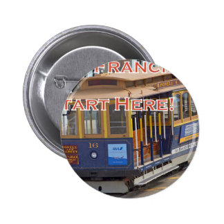 Start Here! San Francisco Cable Cars Trolley Cars Pinback Button