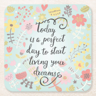 Start Living Your Dreams Square Paper Coaster
