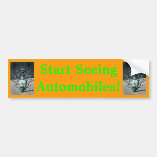 """Start Seeing Automobiles"" bumper sticker"