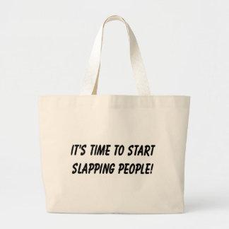 Start slapping people! jumbo tote bag