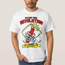 Start The Revolution Against Authority T-Shirt