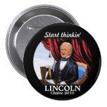 Start thinkin' Lincoln 3 Inch Round Button