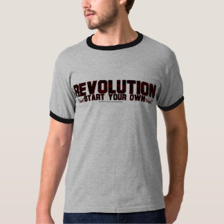 Start your own Revolution T-Shirt