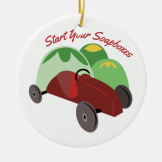 Start Your Soapboxes Ceramic Ornament