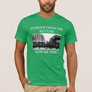 Started From The Bottom Paris Commune Shirt