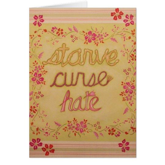 Starve Curse Hate Card