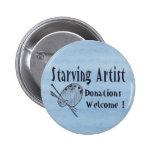 Starving Artist 2 Inch Round Button