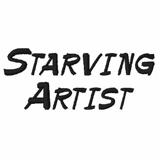 Starving Artist Funny Long Sleeve ... - Customized