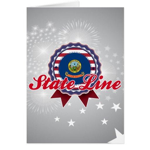 State Line, ID Greeting Card