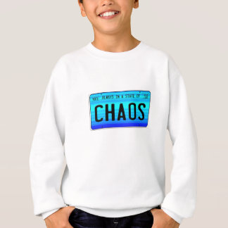 State of Chaos Sweatshirt