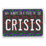 State of Crisis Greeting Card