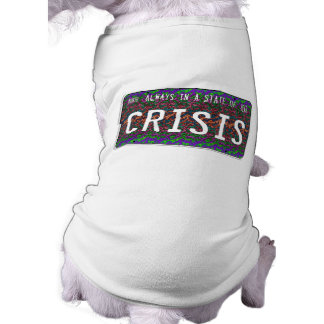 State of Crisis Pet Clothing